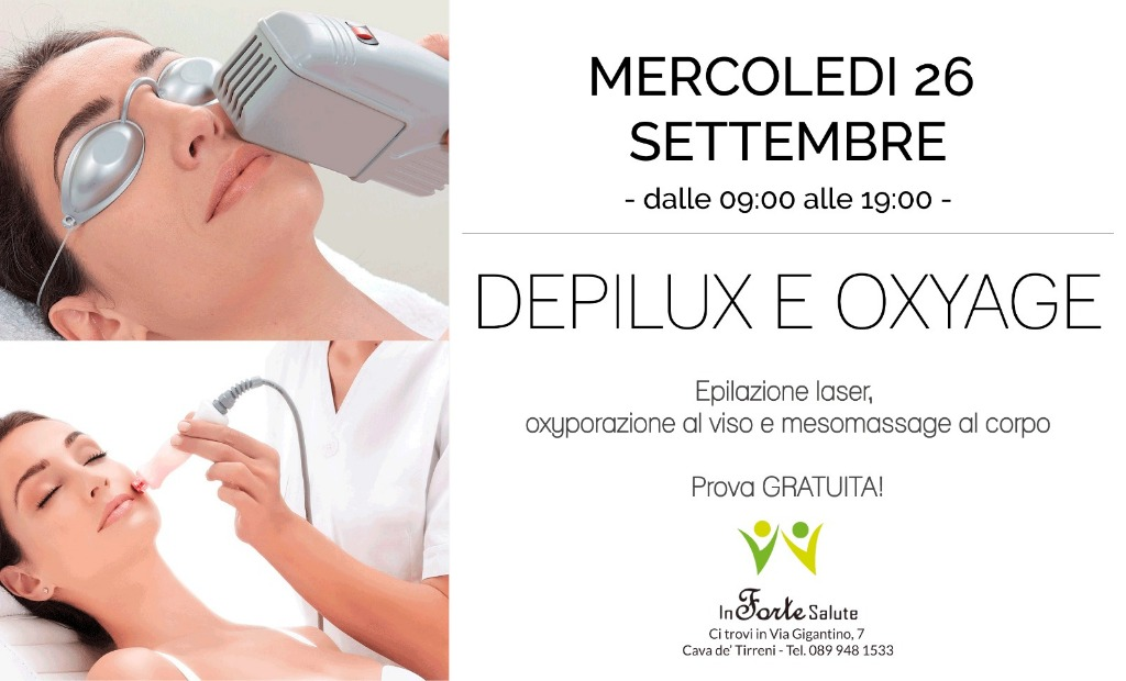 Mercoledì 26 Settembre - Depilux e Oxyage