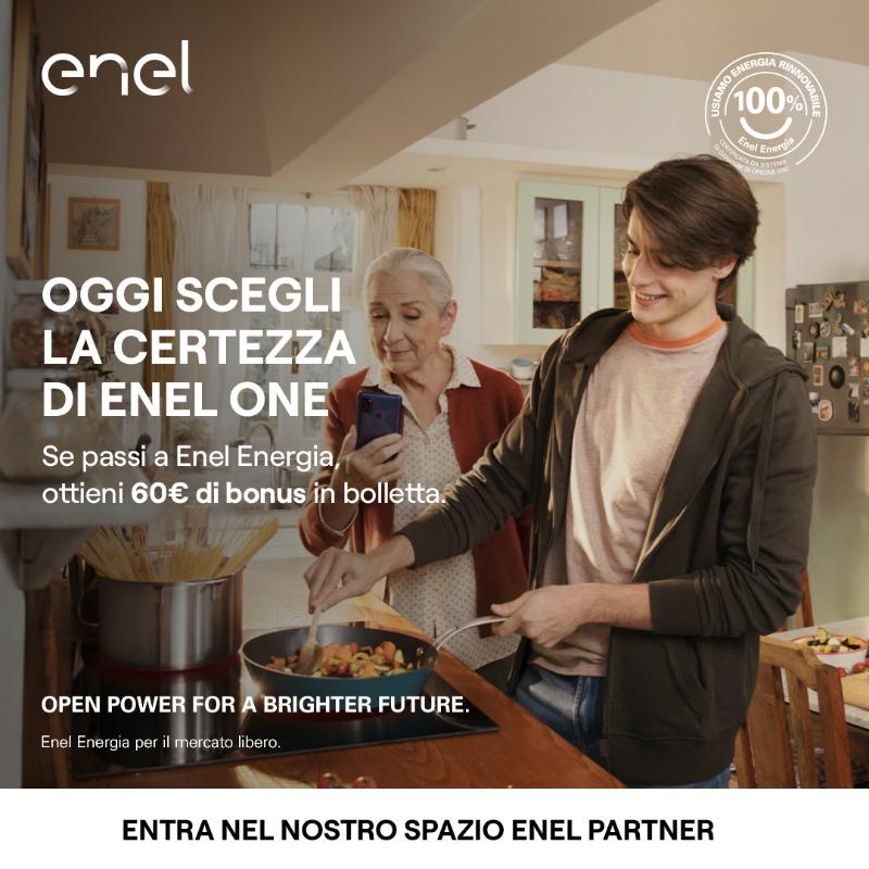 Scopri ENEL ONE! Se sei un nuovo cliente hai 60€ di bonus in bolletta. Vieni a scoprire di più nel nostro Spazio Enel Partner, ti aspettiamo!
