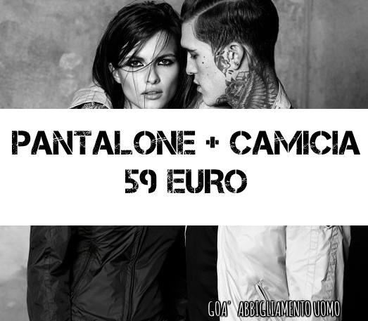Speciale Promo... Pantalone + Camicia 59 euro