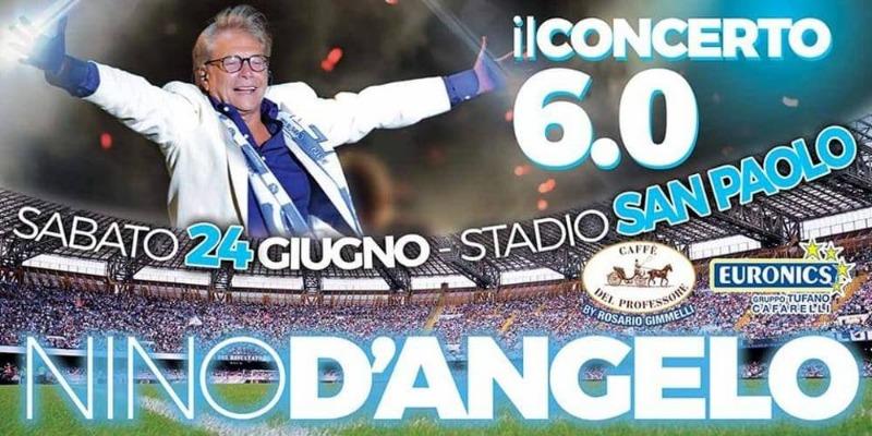 24 giugno Nino D'Angelo Stadio San Paolo