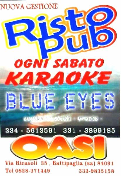 Ogni Sabato karaoke. Divertimento assicurato con Blue Eyes