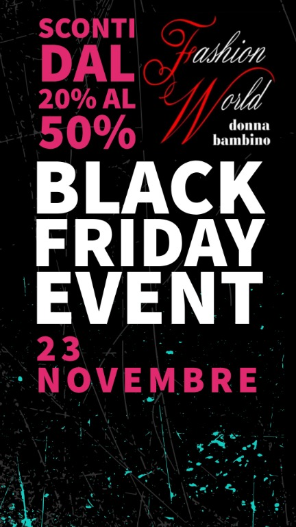 Black Friday! sconti dal 20% al 50%