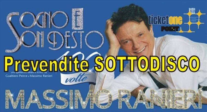 19 LUGLIO Prevendite Sottodisco : Massimo Ranieri Salerno