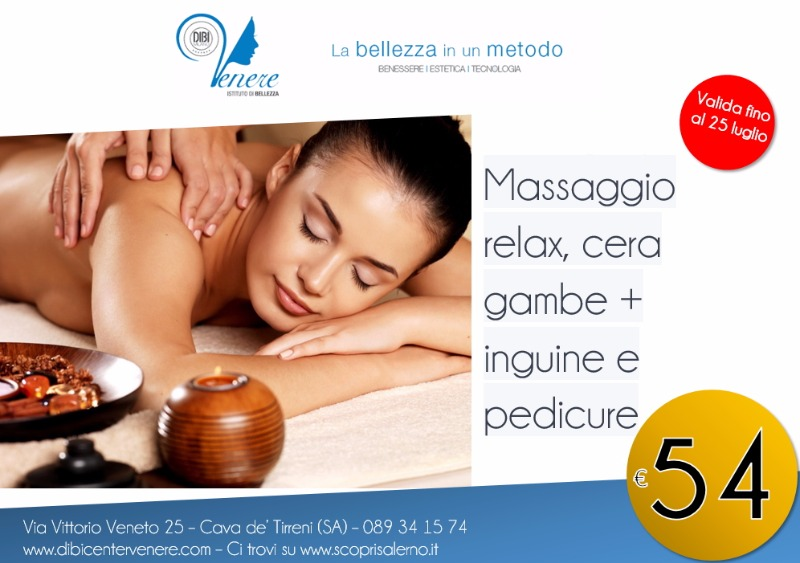 Massaggio Relax  + cera gambe + inguine  + pedicure 54 euro