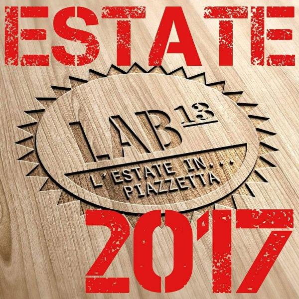 Estate 2017 targata lab 13, la versione ESTIVA dell'opificio