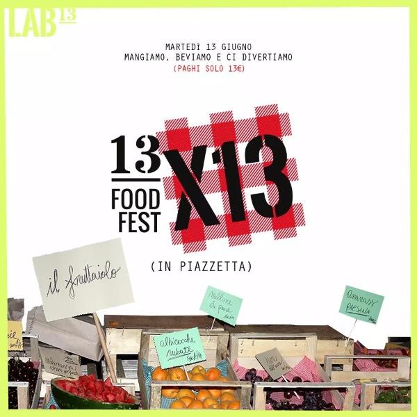 Ogni 13 del mese facciamo FOOD FEST