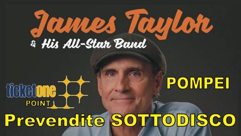 22 luglio prevendite James Taylor a Pompei