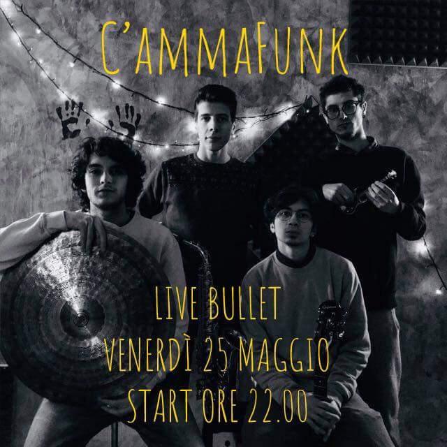 25 maggio C'AmmaFunk live music