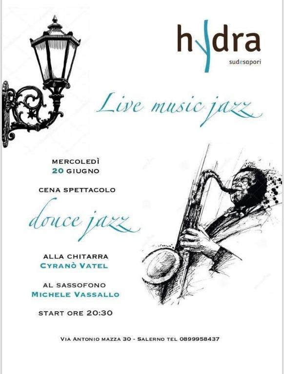 20 giugno cena spettacolo con live music Jazz