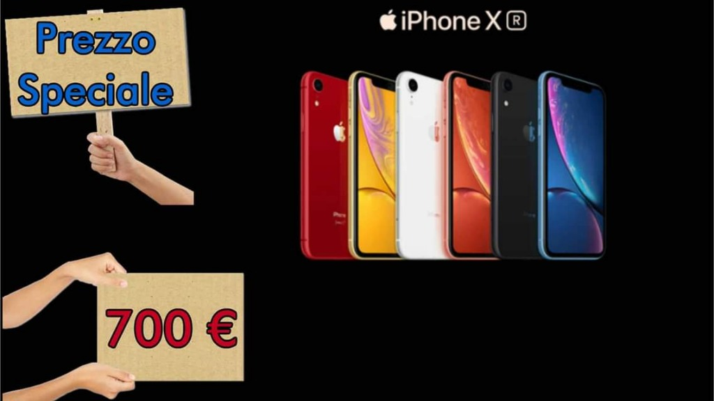 iPhone XR in offerta € 700