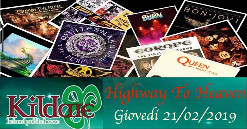 21 febbraio Highway to Heaven live music