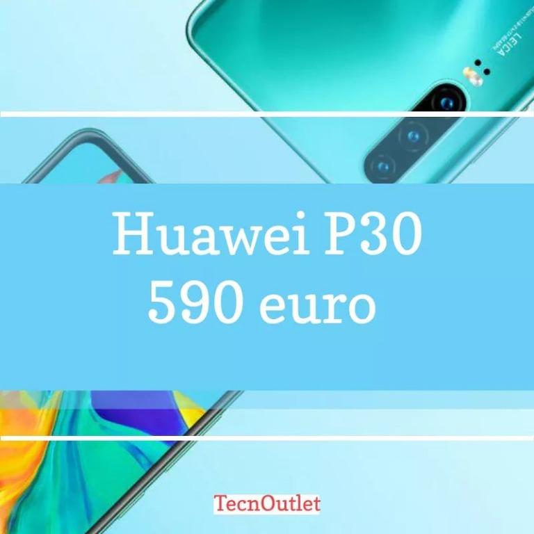 Huawei P30 € 590