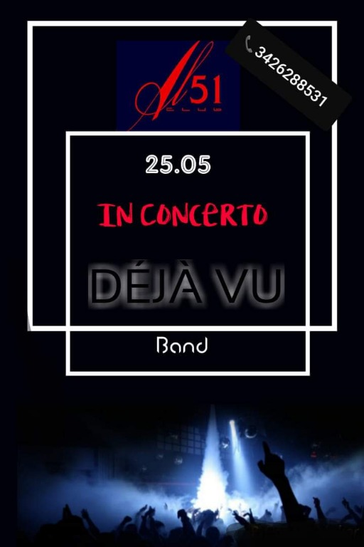 25 maggio Deja vu Band live