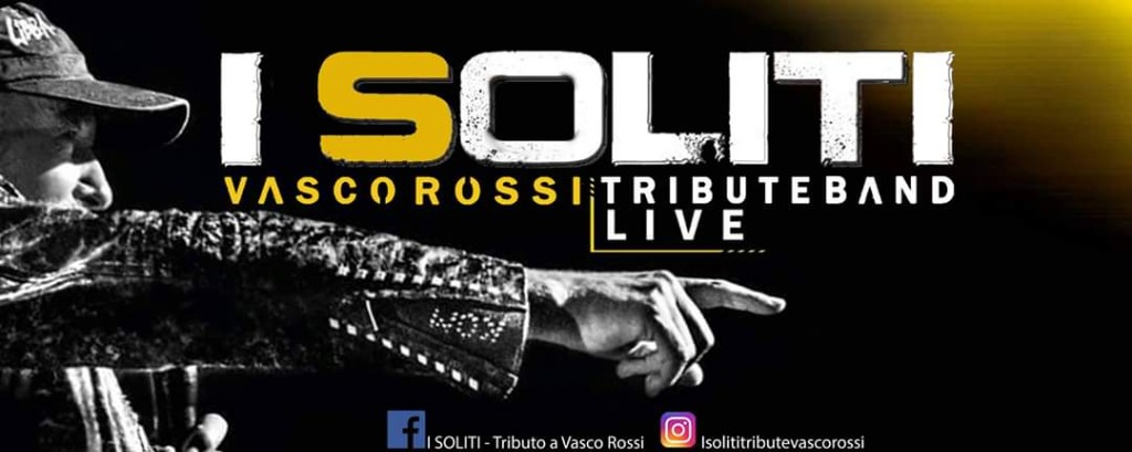 14 novembre I SOLITI tribute band Vasco Rossi