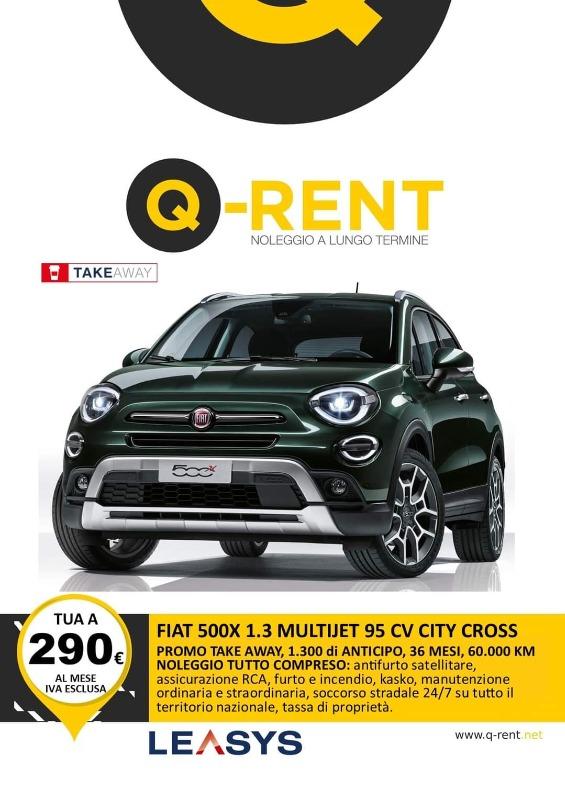 PROMO TAKE AWAY FIAT FIAT 500X 1.3 MJET 95 CV CITY CROSS Noleggio Full Service ANTICIPO 1300 Euro, 36 MESI, 60000 KM inclusi, CANONE 290 Euro i.e.