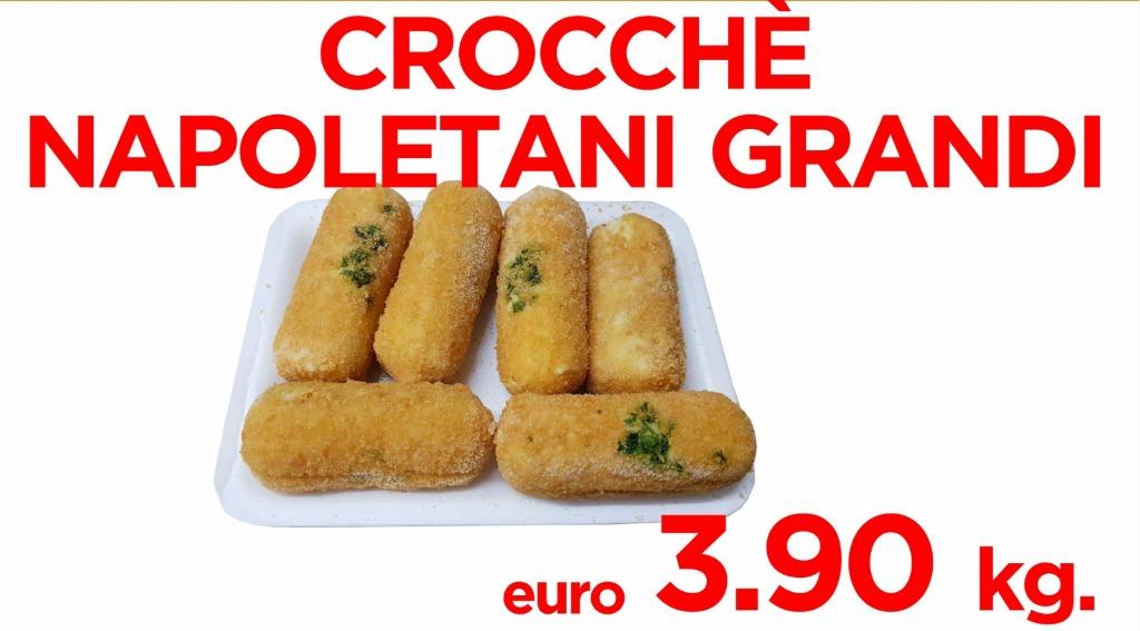 Crocchette napoletani grandi 3.90€ al kg