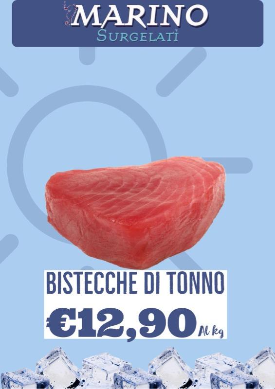 Bistecche di tonno € 12.90 al kg