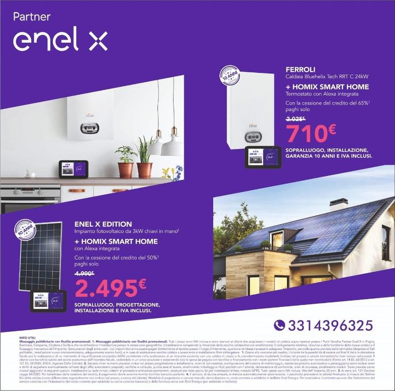 Caldaia Ferroli + Homix Smart Home € 710 - ENEL X Editiion + Homix Smart Home € 2.495
