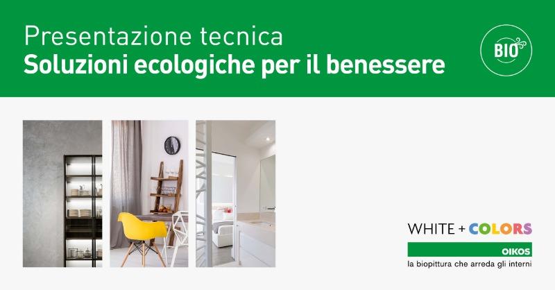 MERCOLEDÌ 3 NOVEMBRE 2021 DALLE ORE 17:00 ALLE 20:00 Presentazione tecnica Soluzioni ecologiche per il benessere