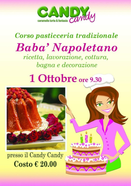 1 Ottobre - Corso di Pasticceria Tradizionale - Babà Napoletano
