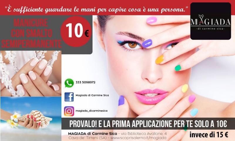 Manicure con Smalto Semipermanente 10 € invece di 15€