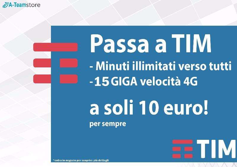 PASSA A TIM Minuti illimitati verso tutti 15 GIGA a soli 10 €