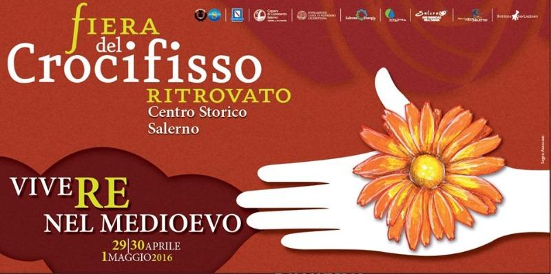 Salerno: al Centro Storico la 26° edizione della Fiera del Crocifisso Ritrovato