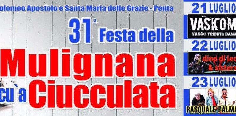 Torna per la 31° edizione la Festa della Mulignana cu' a Ciucculata