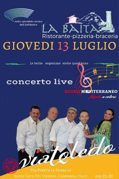 Giovedì 13 Luglio concerto Live con i VIATOLEDO