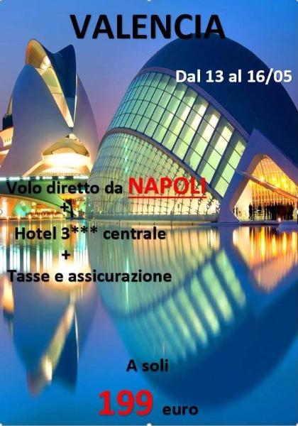 Valencia da Napoli tutto compreso a 199 €