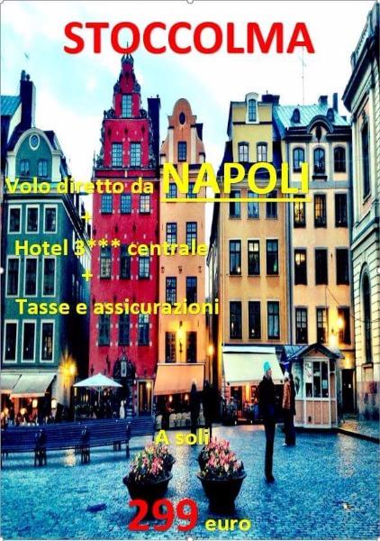 Stoccolma da Napoli tutto compreso a 299 €